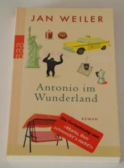 Antonio im Wunderland; Jan Weiler; Roman; ISBN: 978-3499242632; Tbuch 272 Seiten; NEUwertig; rororo Antonio im Wunderland; Jan Weiler; Roman; ISBN: 978-3499242632; Taschenbuch 272 Seiten; NEUwertig; Verlag: rororo; zuzügl. Versandkosten 1 Euro; ... 5,- D- - Antonio im Wunderland; Jan Weiler; Roman; ISBN: 978-3499242632; Tbuch 272 Seiten; NEUwertig; rororo Antonio im Wunderland; Jan Weiler; Roman; ISBN: 978-3499242632; Taschenbuch 272 Seiten; NEUwertig; Verlag: rororo; zuzügl. Versandkosten 1 Euro;