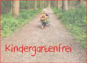 Kindergartenfrei - Selbstbetreuer - ohne