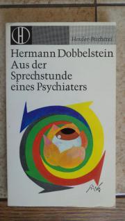 Aus der Sprechstunde eines Psychiaters