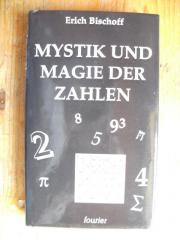 BISCHOFF ERICH - MYSTIK UND MAGIE