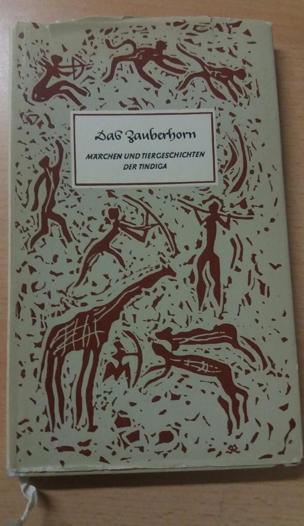 Das Zauberhorn - historischer Reisebericht -Tindiga