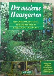 Der moderne Hausgarten Mit großem