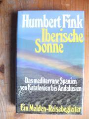 FINK HUMBERT - IBERISCHE SONNE - MOLDEN-REISEBEGLEITER