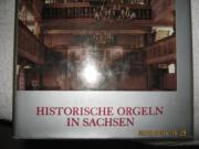 HISTORISCHE ORGELN IN SACHSEN