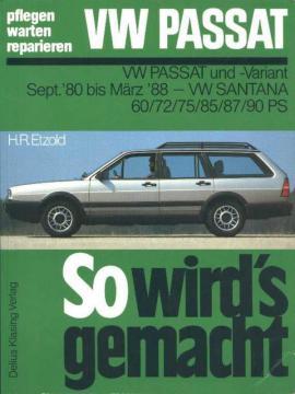 Reparaturhandbuch VW Passat und -Variant, Bj. 1980 - 1988